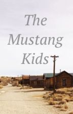 The Mustang Kids (coming soon) by --greenlight