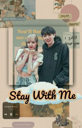 STAY WITH ME [LISKOOK] (HIAT) by allysia1505