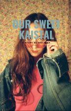our sweet Kaistal by aku_elsa