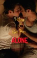 When I Get You Alone (Klaine) by sameasglee