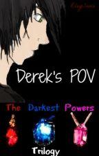 Derek's POV by RileySauce
