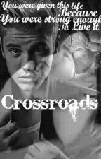 CROSSROADS by RareIdiot
