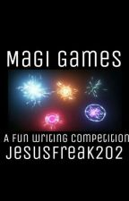 Magi Games by jesusfreak202