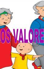los valores by historiasaweonas