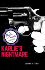 Karlie's nightmare by ScarlettNotJohasson