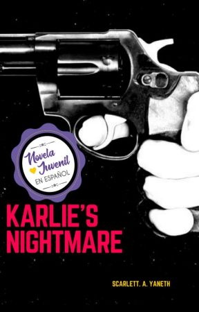 Karlie's nightmare by ScarlettNotJohasson