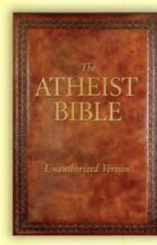 the athiest bible and shizz for the athiestic non-religion by nightroseinthedark