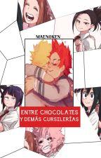 Entre chocolates y demás cursilerías by MaeNoken