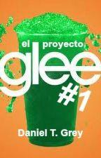 El Proyecto Glee [Concurso] by DanielTGrey