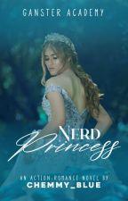Gangster Academy: Nerd Princess by cherie2703