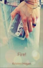 FIRE by KristenHogan