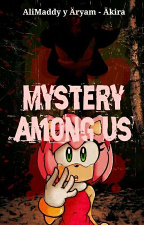 Mystery among us (Shadamy) by MayraCyberDeOz
