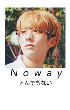 No Way (Kookmin - omegaverse) by KooKChim16