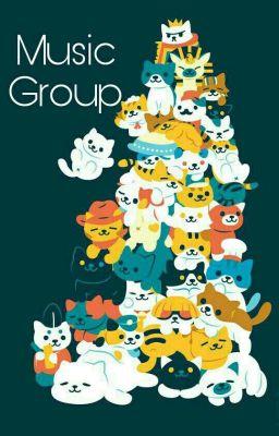 Đọc truyện Music Group - Yellow Cat