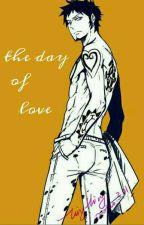 Law x Reader// the day of love by shingeki_no_kiwi_