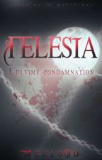 FELESIA T.3 L'Ultime Condamnation  by meulobo
