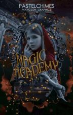 Magic Academy || ON-GOING || by pastelchimes