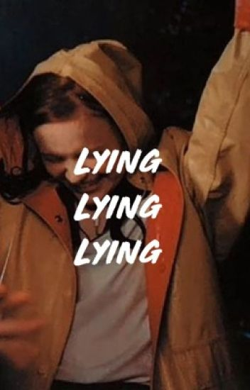 LYING • FADIE (COMPLETED)