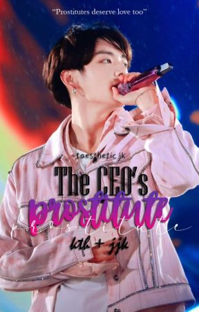 The CEO's Prostitute || VKook ✔ (Under Major Editing) by TAESTHETICJK