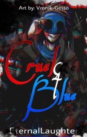 Cruel & Blue (Eyeless Jack story) - Chapter 64 - Wattpad
