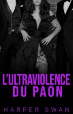 L'Ultraviolence du Paon by miss-red-in-hell