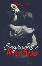 Segredos e Mentiras by Nilde_Rita