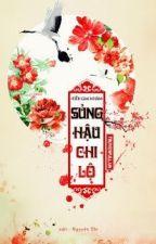 CON ĐƯỜNG SỦNG HẬU (SỦNG HẬU CHI LỘ) by thaotrinh424
