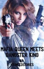 Mafia queen meets gangster king by youneedstories
