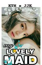 [HIATUS] My Lovely Maid [TaeKook - GS] by MisWidy
