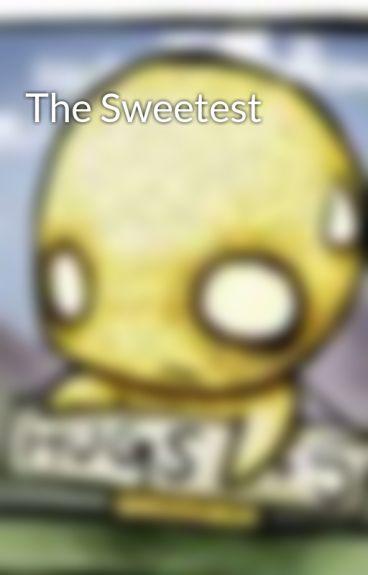 The Sweetest by SilentTurmoil
