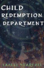 Child Redemption Department by LazuliStarfall