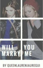 Will You Marry Me //Anna Kendrick and Brittany Snow// by RealStoryMind