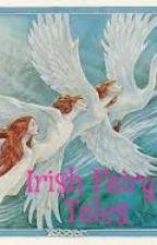 Irish Fairy Tales by tabithatwinkle