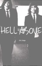 Hell Above(Kellic) by Oh_Fudge