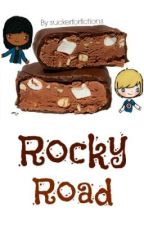 Rocky Road  by suckerforfictions