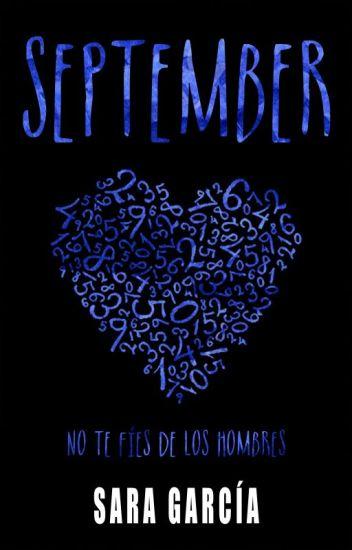 SEPTEMBER. No te fíes de los hombres. © (NO TE FÍES #1) (DISPONIBLE EN AMAZON)