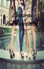 Locuras Adolescentes by Coni_Reader