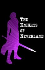 Faerie Knights #1: Now, Then, or Neverland by LoneStarDragon