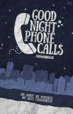 Good Night Phone Calls [#TeaAward] by -SommerRegen