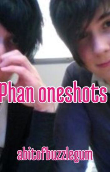 Some Phan Oneshots