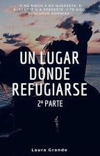 Un lugar donde refugiarse { 2ª parte } || Gemeliers by lauraa_gm_