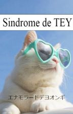 ❀♥  Sindrome de TEY;; by susy1599