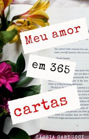 Meu amor em 365 cartas by CCarducci