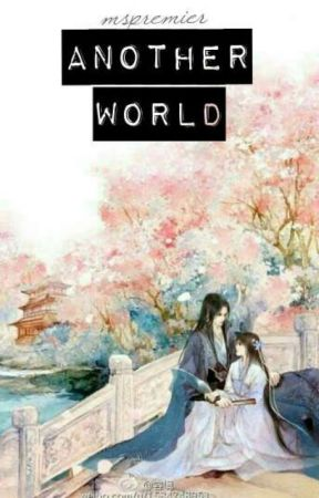 Another World: Book I by mspremier