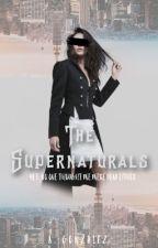 The Supernaturals by OwkwardIndustries