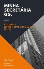 Minha secretaria GG (livro 2) Tigger by CarlaDeFranaSoares