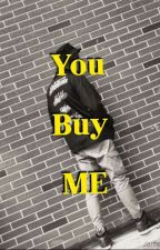 You Buy Me (end) by sms_jt