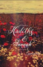 Hadiths & Sunnah by AmnaYaroof