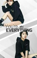 You're My Everything (Michaeng) by zorrker_ii