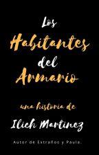 Los Habitantes del Armario. by ilichmartinez